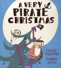 Timothy Knapman et Russell Ayto - A Very Pirate Christmas.