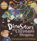 Timothy Knapman et Sarah Warburton - Dinosaurs go Christmas Shopping.