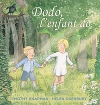 Timothy Knapman et Helen Oxenbury - Dodo, l'enfant do.