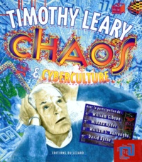 Timothy Leary - Chaos & cyberculture.