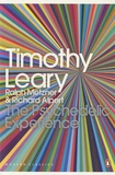 Timothy Leary - The Psychedelic Experience.
