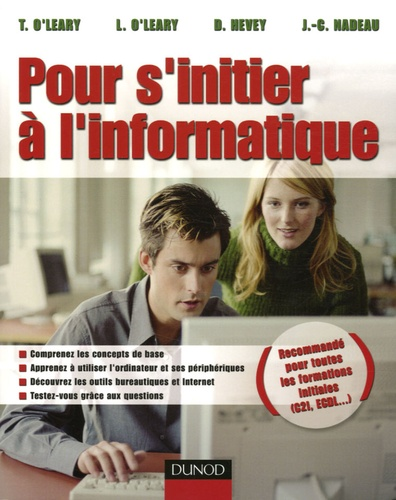 Timothy O'Leary et Linda O'Leary - Pour s'initier à l'informatique.