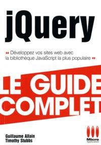 Timothy Stubbs et Guillaume Allain - jQuery.
