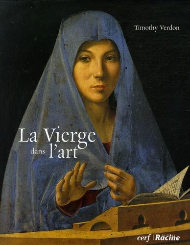 Timothy Verdon - La Vierge dans l'art.