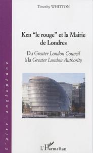 Ken le rouge et la Mairie de Londres - Du Greater London Council à la Greater London Authority.pdf