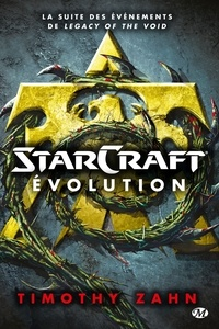 Timothy Zahn - StarCraft : Evolution.