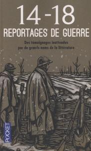 Timour Muhidine et Alain Quella-Villéger - Reportages de guerre 14-18.