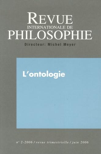 Denis Miéville et Roberto Poli - Revue internationale de philosophie N° 236, Juin 2006 : L'ontologie.