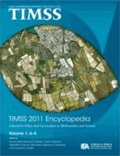 TIMSS 2011 Encyclopedia Volume 1 & 2   Education Policy and Curriculum in Mathematics and Science.