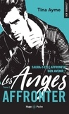 Tina Ayme - Les anges Tome 2 : Affronter.