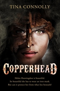 Tina Connolly - Copperhead.