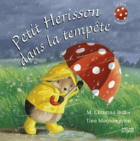 Tina MacNaughton et Christina Butler - Petit Hérisson dans la tempête.