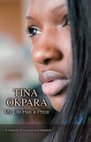 Tina Okpara - My Life has a Price.