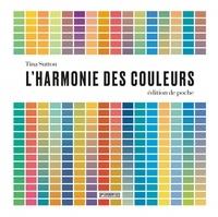 Tina Sutton - L'harmonie des couleurs.