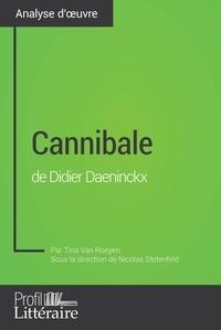 Tina Van Roeyen et Audrey Voos - Cannibale de Didier Daeninckx (Analyse approfondie) - Approfondissez votre lecture des romans classiques et modernes avec Profil-Litteraire.fr.
