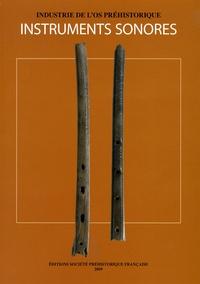 Tinaig Clodoré-Tissot et Marie-Barbara Le Gonidec - Instruments sonores du Néolithique à l'aube de l'Antiquité. 1 Cédérom