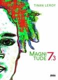 Tinan Leroy - Magnitude 7.3.