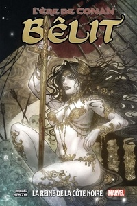 Téléchargements eBook pour Android gratuit L'ère de Conan - Bêlit Tome 1 iBook in French par Tini Howard, Kate Niemczyk 9782809478983