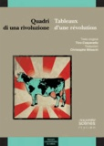 Tino Caspanello - Tableaux d'une révolution - Quadri di una rivoluzione.