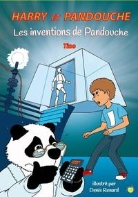 Tino - Harry et Pandouche  : Les inventions de Pandouche.