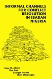 Tinu Awe et Georges Hérault - Informal Channels for Conflict Resolution in Ibadan, Nigeria.