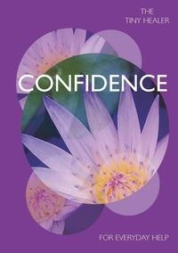 Tiny Healer: Confidence.