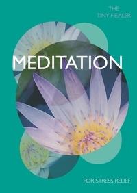 Tiny Healer: Meditation.