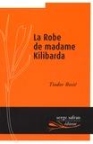 Tiodor Rosic - La robe de madame Kilibarda.