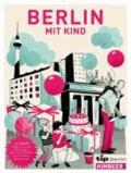 Tip, Berlin mit Kind.
