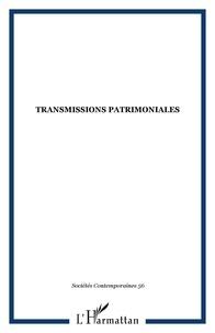 Tiphaine Barthélemy et Benoît Carteron - Sociétés contemporaines N° 56, 2004 : Transmissions patrimoniales.