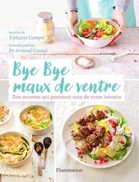 Tiphaine Campet et Arnaud Cocaul - Bye bye maux de ventre.