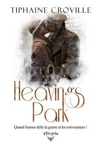 Tiphaine Croville - Heavings Park.