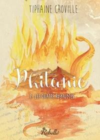 Marie-Laure Barbey et Tiphaine Croville - Phitanie - 2 - La quatre royaumes.