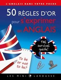 Télécharger amazon ebook sur pc 50 règles d'or pour s'exprimer en anglais in French par Tiphaine Desmoulière  9782035974631
