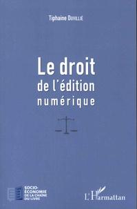 Tiphaine Duvillié - Le droit de l'édition numérique.