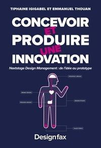 Concevoir et produire une innovation - NextStage Design Management : de lidée au prototype.pdf