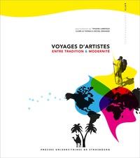 Tiphaine Larroque et Claire Le Thomas - Voyages d'artistes - Entre tradition & modernité.