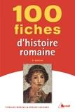 Tiphaine Moreau et Géraud Vaughan - 100 fiches pour comprendre histoire romaine.