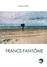 Tiphaine Raffier - France-Fantôme.