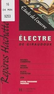 Tiphaine Samoyault - Électre, de Giraudoux - Étude de l'œuvre.