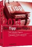 Tipp des Tages 2014 - Mit aktuellen Tipps zu Wirtschaft, Recht und Steuern.