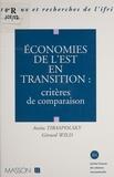 Tiraspolsky - Economies de l'Est en transition - Critères de comparaison.