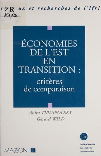 Economies de l'Est en transition. Critères de comparaison