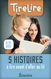 TireLire et Jonas Boets - TireLire  : 5 histoires à lire avant d'aller au lit.