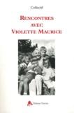 Tiresias - Rencontres avec Violette Maurice - En hommage de Denise Vernay et avec l'aide de Laurence Thibault.