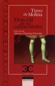 Tirso De Molina - Don Gil de las calzas verdes.
