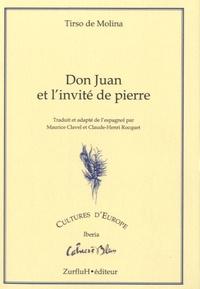 Tirso de Molina - Don Juan et l'invité de pierre.