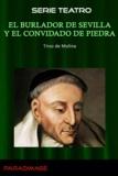 Tirso De Molina - El Burlador de Sevilla y el Convidado de Piedra.