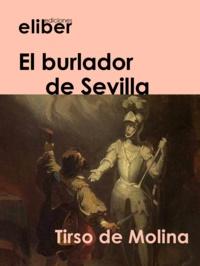 Tirso De Molina - El burlador  de Sevilla.