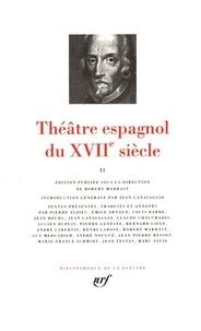 Tirso de Molina et Pedro Calderon de la Barca - Théâtre espagnol du XVIIe siècle - Tome 2.
